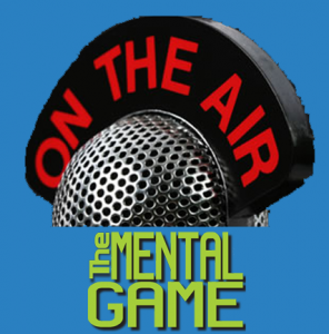 Mental Game Radio Show